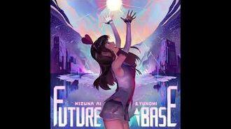 Cytus 2 future base (Prod. Yunomi) - Kizuna AI