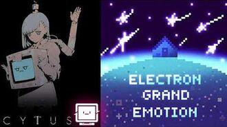 Cytus II Grand Emotion - Electron【音源】 【高音質】