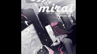 Cytys 2 mirai (Prod. ☆Taku Takahashi) - Kizuna AI
