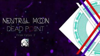 Dead Point - Neutral Moon From Cytus 2