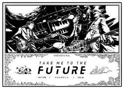 Take me to the future