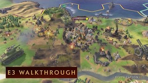 CIVILIZATION VI - E3 2016 Walkthrough