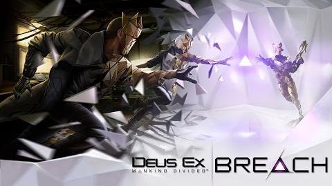 Deus Ex Mankind Divided – Breach - Reveal Trailer