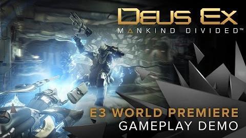 Deus Ex Mankind Divided – World Premiere Gameplay Demo