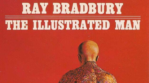 Ray Bradbury The Illustrated Man
