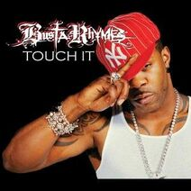 Busta Rhymes - Touch It.jpg