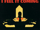 I Feel It Coming