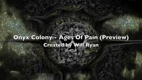 Onyx Colony - Ages Of Pain