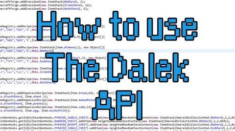 How to use The Dalek Mod API v.0.02