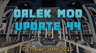 Dalek Mod Update 44 - 4 Year Anniversary Update!