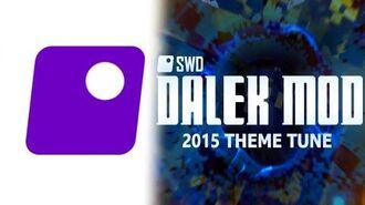 Official Theme Tune! - Dalek Mod -Dalek Mod