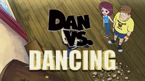 Dan vs dancing