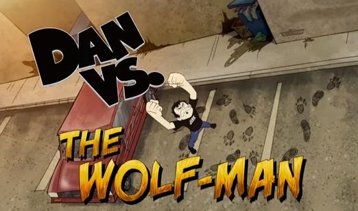 The Wolf-Man/Transcript | Dan Vs  Wiki | FANDOM powered by Wikia
