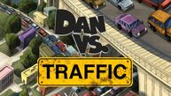 Dan vs traffic