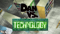 Dan vs technology