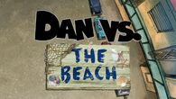 Dan vs the beach