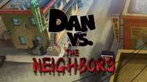 Dan vs the neighbors