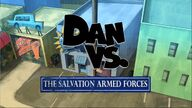 Dan vs the salvation armed forces