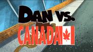 Dan vs canada