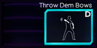 Throw Dem Bows (Move)