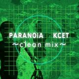 PARANOiA KCET ~clean mix~