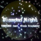 Diamond Night