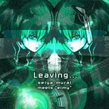Leaving...