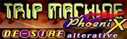 TRIP MACHINE PhoeniX (US)