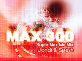 MAX 300 (Super-Max-Me Mix)