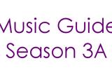 Music Guide Season 3A