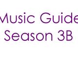 Music Guide Season 3B