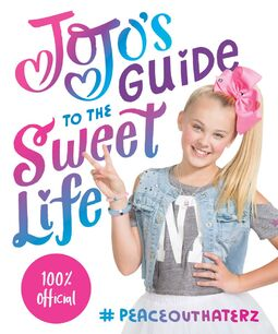 JoJo's Guide to the Sweet Life cover