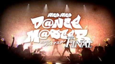 【Trailer】8 18開催 Nico Dance Master FINAL「ニコニコダンスマスターFINAL」発表トレイラー