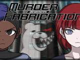 Danganronpa Murder Fabrication