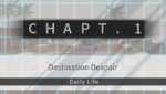 Danganronpa 2 CG - Chapter Card Daily Life (Chapter 1)