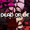 Dead or Lie CD and DVD cover
