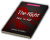 The Right Not To Kill
