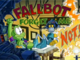 Fallbot Forget Me Not