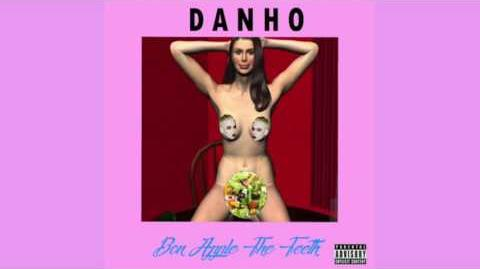 Danho - Bon Apple The Teeth (ft