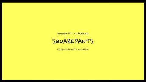 Danho - Squarepants ft