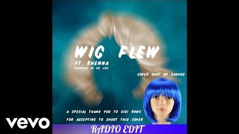 Danho - Wig Flew ft