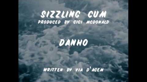 Danho - Sizzling Cum (Audio)