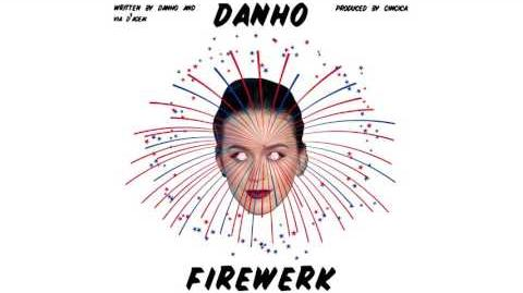 Danho - Firewerk (Audio)