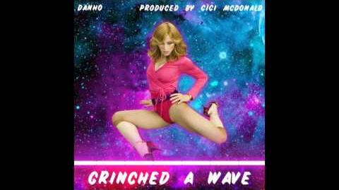 Danho - Grinched a Wave (Audio)