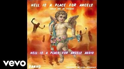 Danho - Hell is a Place for Angels (Audio)
