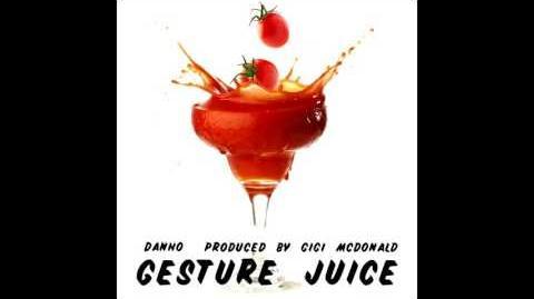 Gesture Juice