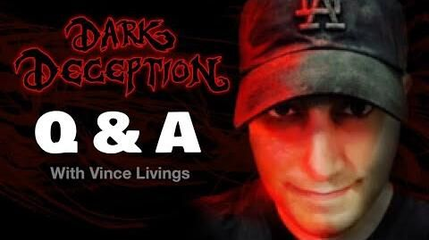 Dark Deception Q&A Live with Vince Livings Episode 4