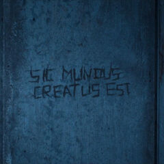 Sic Mundus Creatus Est, if cruder