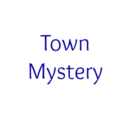 Town Mystery