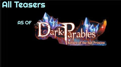 Dark Parables - All Teasers (As of Return of the Salt Princess)